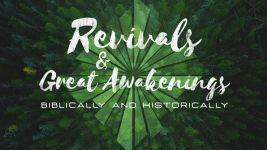 Revivals & Awakenings